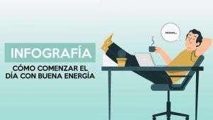 Cómo comenzar el día con buena energía