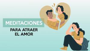 Meditación para atraer el amor
