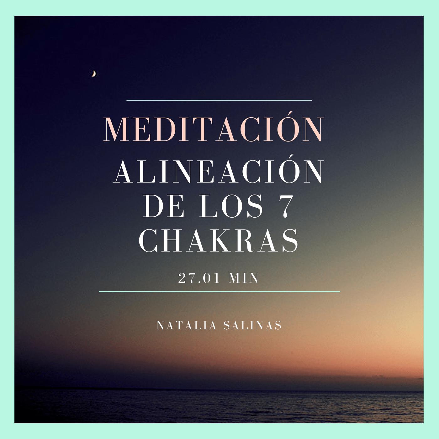 Meditación para la alineación de los 7 chakras
