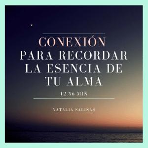 conexión para recordar la esencia de tu alma