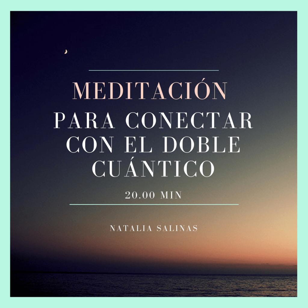 Meditación para conectar con el doble cuántico