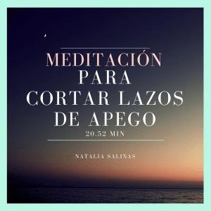 meditacion para cortar lazos de apego