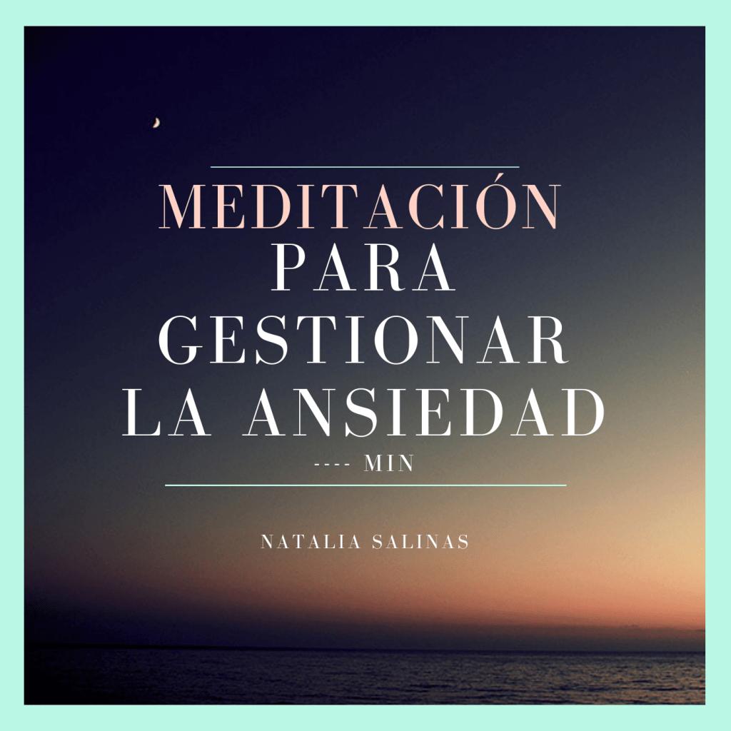Meditación para gestionar la ansiedad
