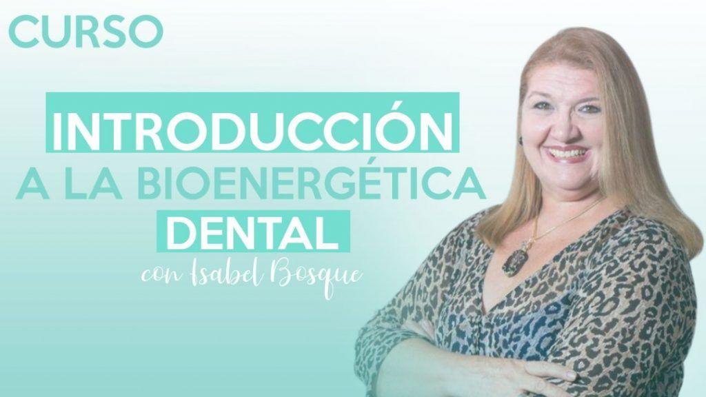 Curso de introducción bioenergética dental