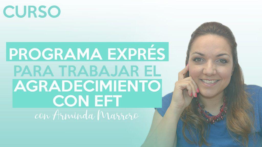 Programa exprés para trabajar el agradecimiento con EFT