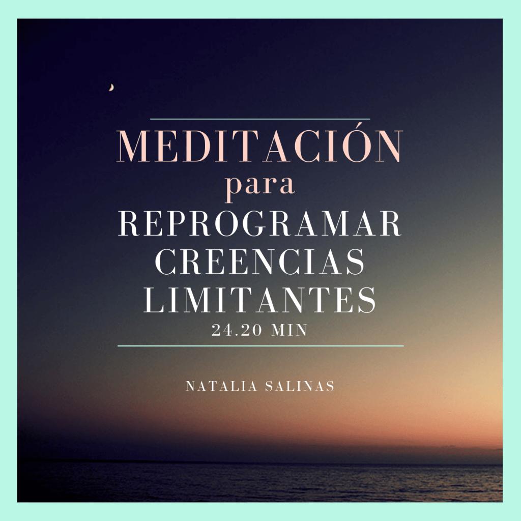 meditación para reprogramar creencias limitantes.