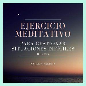 meditación-para-gestionar-situaciones-dificiles