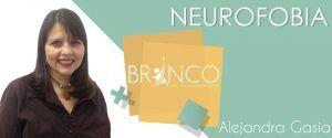 neurofobia- Alejandra Gasia