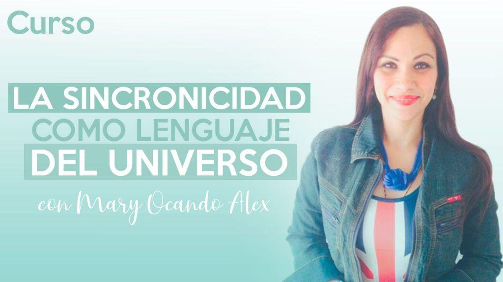 curso La sincronicidad como lenguaje del universo Mary Ocando Alex