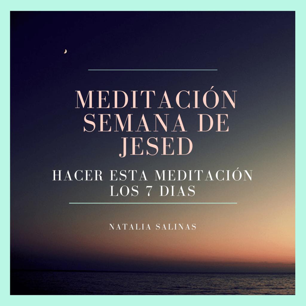 primera semana Jesed - meditación
