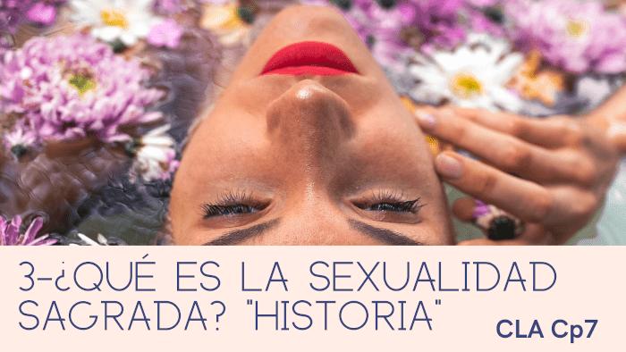 3-Que es la sexualidad sagrada historia-min