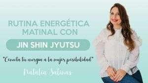 Rutina energética matinal con JSJ Natalia Salinas