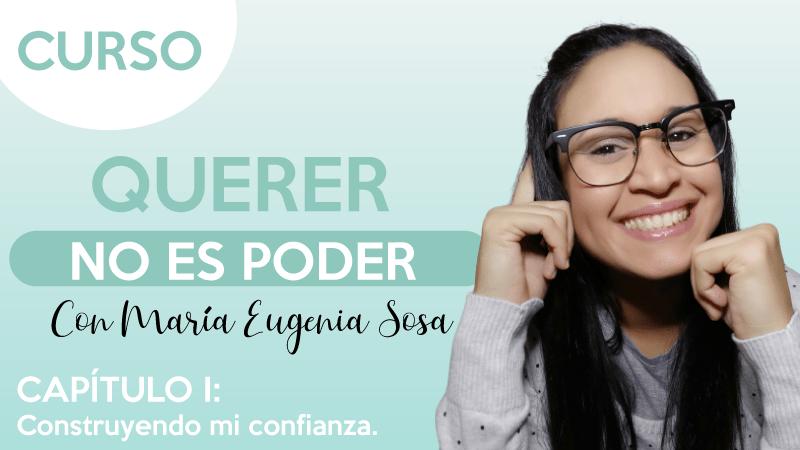 portada capítulo 1confianza - querer no es poder - María Eugenia Sosa