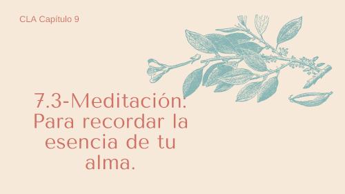 7.3 Meditación_ Para recordar la esencia de tu alma.