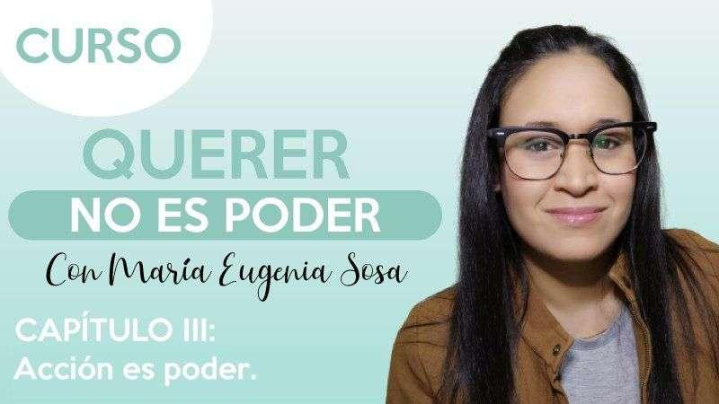 cap.3 Acción es poder - María Eugenia Sosa