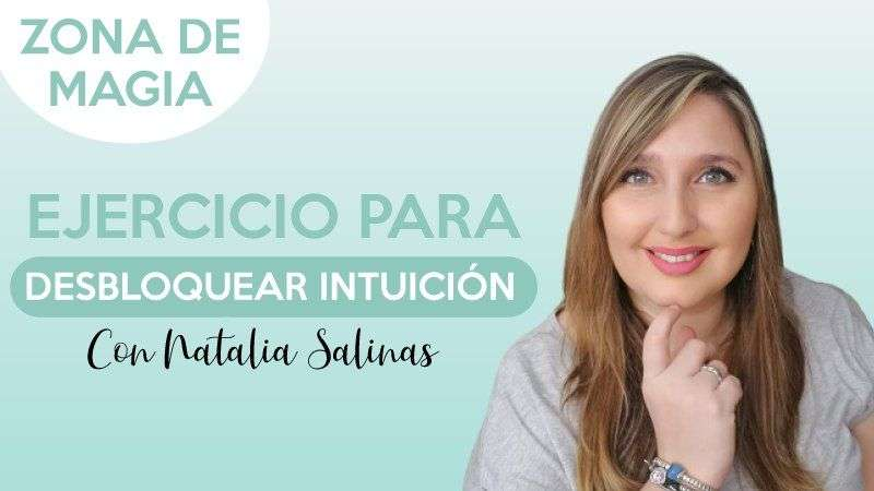 Rutina para desbloquear intuición - Natalia Salinas