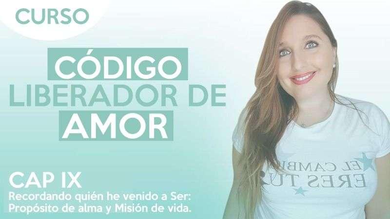 Recordando quién he veido a ser- Propósito de alma y misión de vida - cap.9 - CLA - Natalia Salinas