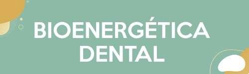 bioenergetica dental