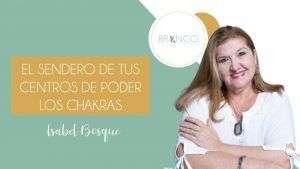 Blog - el sendero de tus centros de poder - los chakas