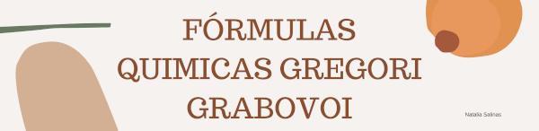 Fórmulas químicas GREGORI GRABOVOI