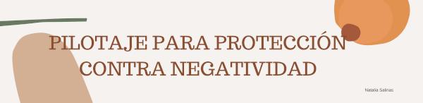 Pilotaje para protección contra negatividad