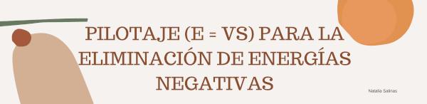 Pilotajes(e =VS) para la eliminación de energías negativas.