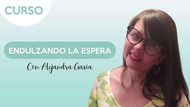 Portada Endulzando la espera - Alejandra Gasia