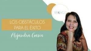 portada blog Los obstáculos para el éxito - Alejandra Gasia