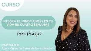 Atención en las fases de respiración - Rosa Piscopo