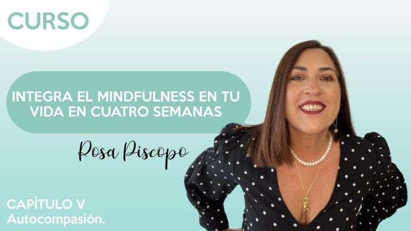Autocompasión - Rosa Piscopo