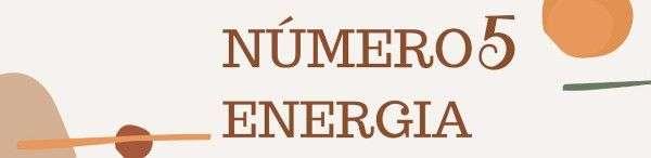 Número 5 - Energía