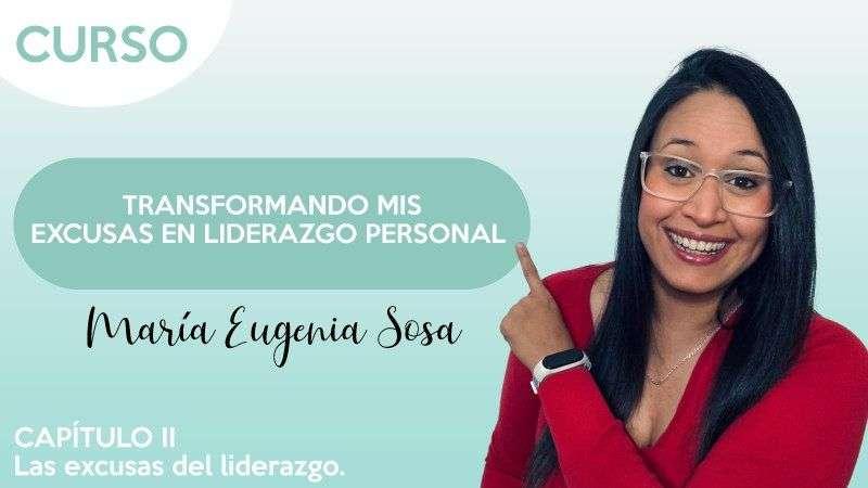Cap.2 Las excusas del liderazgo - Eugenia Sosa