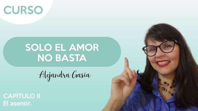 Cap.2 El asentir Alejandra Gasia